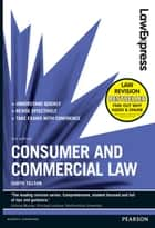 Law Express: Consumer and Commercial Law ebook by Judith Tillson