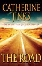 The Road ebook by Catherine Jinks
