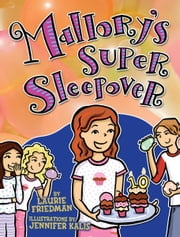 #16 Mallory's Super Sleepover ebook by Laurie  Friedman,Jennifer  Kalis