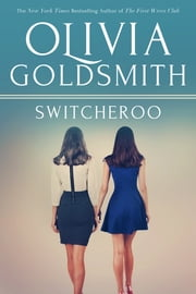 Switcheroo ebook by Olivia Goldsmith