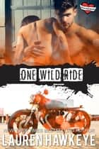 One Wild Ride - Three Little Words ebook by