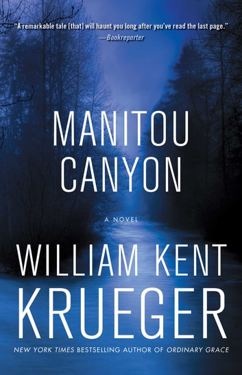 Manitou Canyon - A Novel ebook by William Kent Krueger