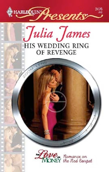 His Wedding Ring of Revenge - A Billionaire and Virgin Romance 電子書 by Julia James