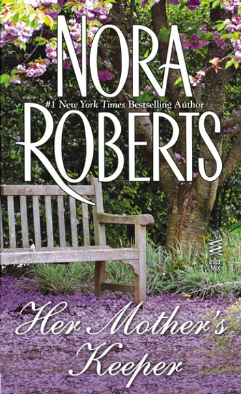 Her Mother's Keeper ebook by Nora Roberts