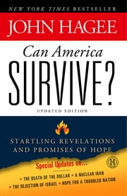 Can America Survive? - 10 Prophetic Signs That We Are The Terminal Generation ebook by Kobo.Web.Store.Products.Fields.ContributorFieldViewModel