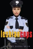 Lesbian Cops ebook by Sacchi Green