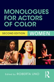 Monologues for Actors of Color - Women ebook by Roberta Uno