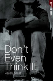 Don't Even Think It ebook by Helen Orme