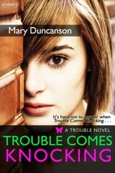 Trouble Comes Knocking ebook by Mary Duncanson