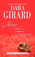 Always and Forever ebook by Dara Girard