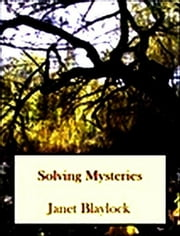 Solving Mysteries ebook by Janet Blaylock