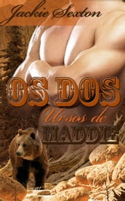 Os Dois Ursos de Maddie ebook by Moon Flower Press