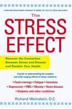 The Stress Effect ebook by Richard Weinstein