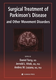 Surgical Treatment of Parkinson's Disease and Other Movement Disorders ebook by Daniel Tarsy,Jerrold L. Vitek,Andres M. Lozano