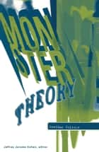 Monster Theory ebook by Jeffrey Jerome Cohen