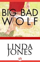 Big Bad Wolf ebook by Linda Winstead Jones