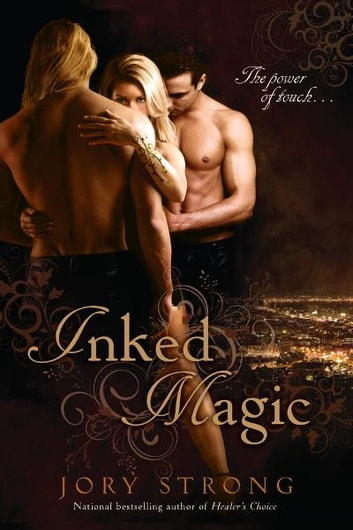 Inked Magic eBook by Jory Strong