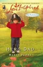Hero Dad ebook by Marta Perry