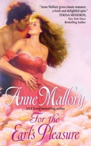 For the Earl's Pleasure ebook by Anne Mallory