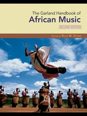 The Garland Handbook of African Music ebook by Ruth M. Stone