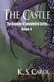 The Castle ebook by K. S. Carol