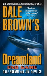 Dale Brown's Dreamland: End Game ebook by Dale Brown,Jim DeFelice