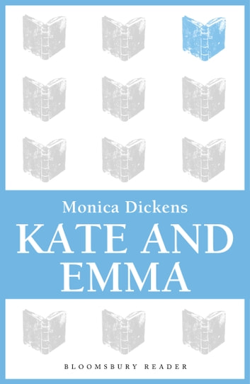 Kate and Emma eBook by Monica Dickens