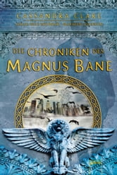 Die Chroniken des Magnus Bane ebook by Cassandra Clare,Maureen Johnson,Sarah Rees Brennan