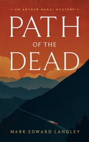 Path of the Dead ebook by Mark Edward Langley
