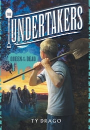 Undertakers: Queen of the Dead ebook by Eric Williams,Ty Drago