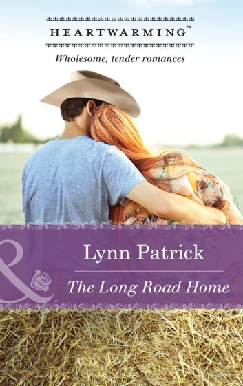 The Long Road Home (Mills & Boon Heartwarming) ebook by Lynn Patrick