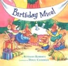 Birthday Mice! ebook by Bethany Roberts, Doug Cushman