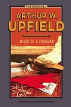 Death of a Swagman ebook by Arthur W. Upfield