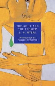 The Root and the Flower ebook by Penelope Fitzgerald,L.H. Myers