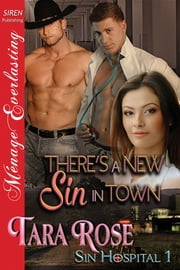 There's a New Sin in Town ebook by Tara Rose