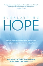 Everlasting Hope - Inspirational Messages that Encourage, Motivate, and Heal in Any Situation ebook by Charisma House