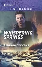 Whispering Springs eBook by Amanda Stevens