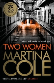Two Women - An unforgettable crime thriller of murder, violence and unbreakable bonds ebook by Martina Cole