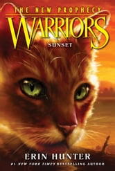Warriors: The New Prophecy #6: Sunset ebook by Erin Hunter