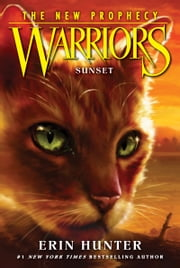 Warriors: The New Prophecy #6: Sunset ebook by Erin Hunter, Dave Stevenson