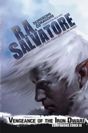 Vengeance of the Iron Dwarf ebook by R. A. Salvatore