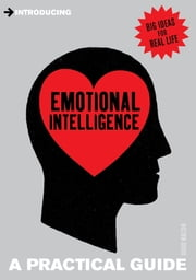 Introducing Emotional Intelligence - A Practical Guide ebook by David Walton