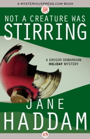 Not a Creature Was Stirring ebook by Jane Haddam