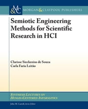 Semiotic Engineering Methods for Scientific Research in HCI ebook by Souza, Clarisse Sickenius de