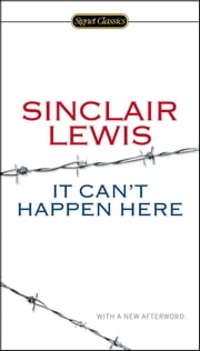 It Can't Happen Here ebook by Sinclair Lewis,Gary Scharnhorst