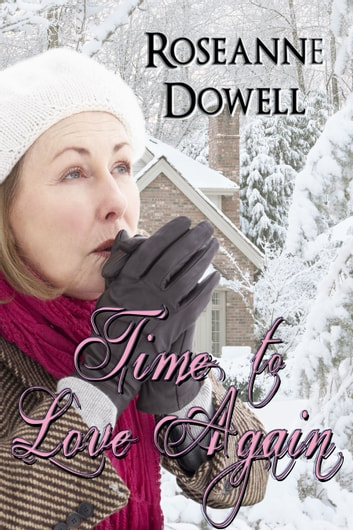 Time to Love Again ebook by Roseanne Dowell