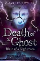 Death of a Ghost ebook by Charles Butler