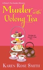 Murder with Oolong Tea ebook by Karen Rose Smith