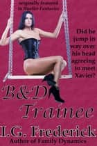 B & D Trainee eBook by I.G. Frederick