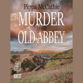 Murder at the Old Abbey - Lambert and Havard, book 2 audiobook by Pippa McCathie